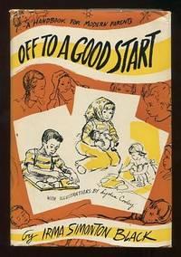 Off to a Good Start: A Handbook for Modern Parents