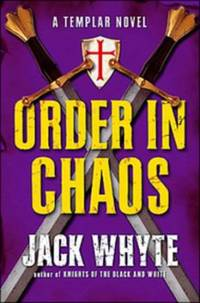 Order in Chaos Templar Trilogy  Book 3