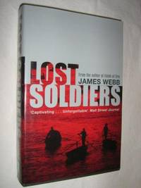 Lost Soldiers by James Webb - First Edition - 2003 - from Manyhills Books (SKU: 08010040)