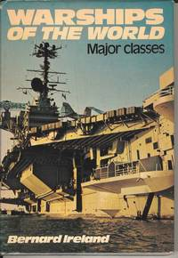 Warships of the World.  Major Classes (Part 1)