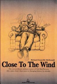 Close to the Wind (inscribed by Author)