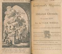 The Gentleman's Magazine and Historical Chronicle. Volume XXV (25) January to December 1755 by  Richard] [ed.]  Sylvanus [Cave - First Edition - 1755 - from Barter Books Ltd and Biblio.co.uk