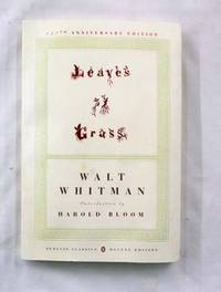 Leaves of Grass The First (1855) Edition (150th Anniversary Edition)