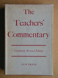The Teachers' Commentary. Revised Edition.