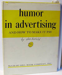 Humor in Advertising...and How to Make It Pay