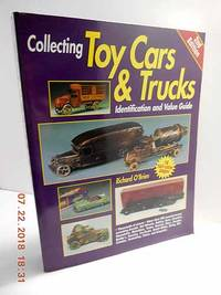 Toy Cars & Trucks  Identification and Value Guide
