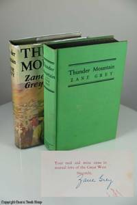 Thunder Mountain - 2 Copies - Special Signed and Reprint in Dust Jacket