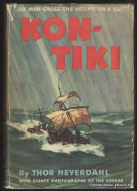 Kon-Tiki:  Across the Pacific By Raft.
