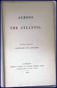 ACROSS THE ATLANTIC.