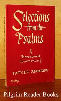 Selections from the Psalms: A Devotional Commentary.