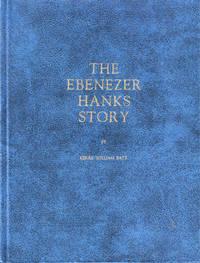 The Ebenezer Hanks Story