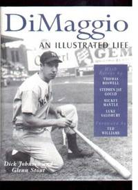 DiMaggio.  An Illustrated Life