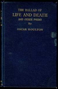 The Ballad of Life and Death and other poems