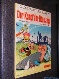Asterix 04: Der Kampf der Häuptlinge (German Edition)