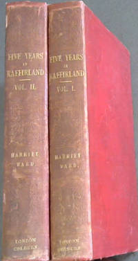 image of Five Years in Kaffirland; with Sketches of the Late War In That Country - to the conclusion of peace.  Written on the Spot.  2 volumes