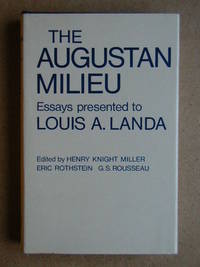 The Augustan Milieu. Essays Presented to Louis A. Landa