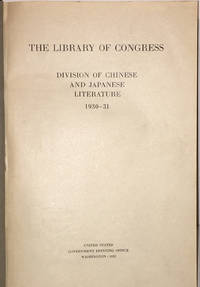 image of 'The Library of Congress: Division of Chinese and Japanese Literature, 1930-1931' bound together with 'Orientalia Added 1931-32,' 'Orientalia Added 1932-33' etc.