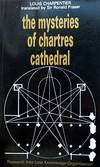 The Mysteries Of Chartres Cathedral