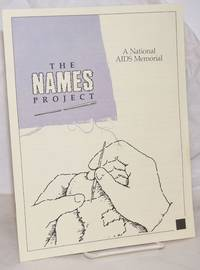 image of The NAMES Project: a National AIDS Memorial [booklet]