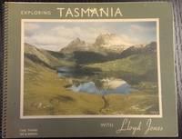Tasmania through the Camera of Lloyd Jones : the second of a series.