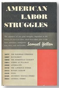 American Labor Struggles