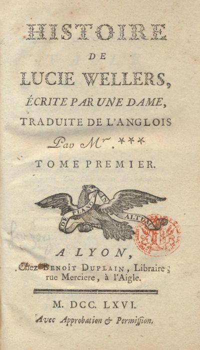 Histoire de Lucie Wellers, Traduit de...