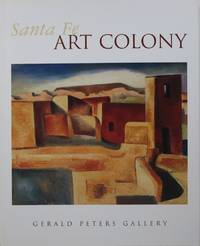 Santa Fe Art Colony by  Sharyn R. (text) and Julie Schimmel (introduction) Udall - Paperback - 1st  - 2006 - from Newbury Books (SKU: 28033)