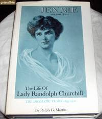 image of Jennie: The Life of Lady Randolph Churchill: Volume Two