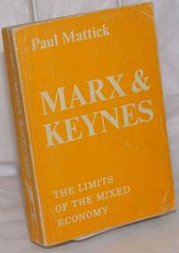 image of Marx and Keynes, the limits of mixed economy