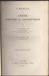 A Manual of Greek Historical Inscriptions. New and Revised Edition