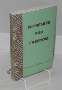 Witnesses for freedom; Negro Americans in autobiography
