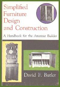 image of Simplified Furniture Design and Construction: A Handbook For The Amateur Builder
