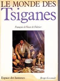 Le monde des Tsiganes.