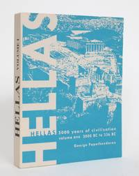 image of Hellas: 5000 Years of Civilization, Volume One - 3000 B.C. To 336 B.C.