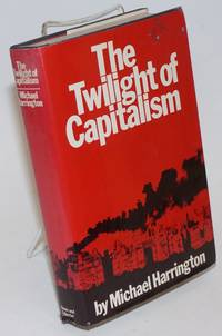 The twilight of capitalism
