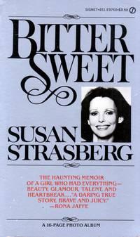 Bittersweet by  Susan Strasberg - Paperback - 1981-05-05 - from Kayleighbug Books and Biblio.com