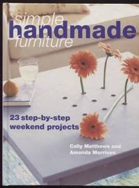 Woodworking with Style ;  20 Step-by-step Projects to Make Over a Weekend   20 Step-by-step Projects to Make Over a Weekend