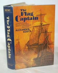 The Flag Captain by  Alexander Kent - First Edition - 1971 - from Town's End Books and Biblio.com