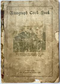 [COMMUNITY COOKBOOK] Autograph Cook Book Compiled By The Woman's Auxiliary To The Young Men's Christian Association Of Taunton, Mass.