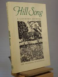 Hill Song: A Country Journal