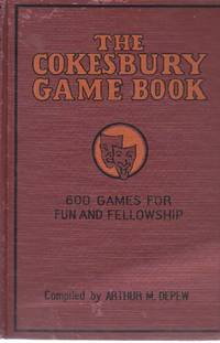 image of The Cokesbury Game Book 600 Games for Fun and Fellowship