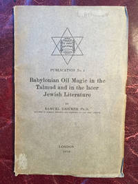 Babylonian Oil Magic in the Talmud in the Later Jewish Literature