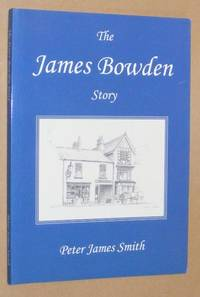 The James Bowden Story