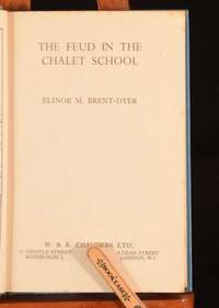 The Feud in the Chalet School by Elinor M Brent-Dyer - First edition. - 1962 - from Rooke Books and Biblio.com