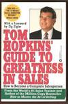 TOM HOPKINS' GUIDE TO GREATNESS IN SALES How to Become a Complete  Salesperson by  Tom Hopkins - Paperback - First Edition - 1993 - from Ravenswood Books and Biblio.co.uk