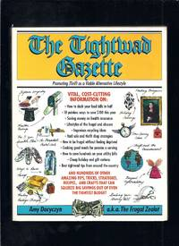 The Tightwad Gazette : Promoting Thrift As a Viable Alternative Lifestyle