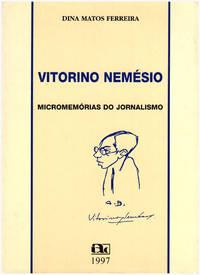 Vitorino Nemesio: Micromemorias do Jornalismo