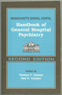 MASSACHUSETTS GENERAL HOSPITAL HANDBOOK OF GENERAL HOSPITAL PSYCHIATRY, Hackett, Thomas editor