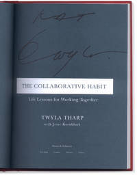 image of Twyla Tharp: The Collaborative Habit: Life Lessons for Working Together.