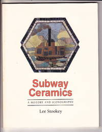 Subway Ceramics:  A History And Iconography